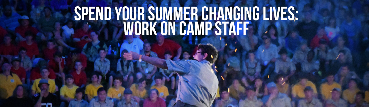 Spend your Summer Changing Lives: Work on Camp Staff