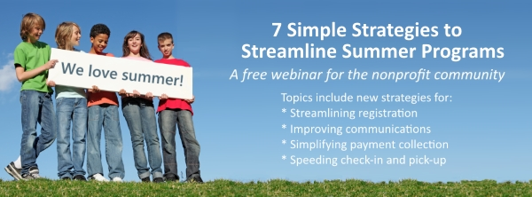 Webinar Video: 7 Simple Strategies to Streamline Summer Programs